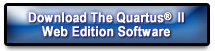 Download the Quartus II Web Edition Software...